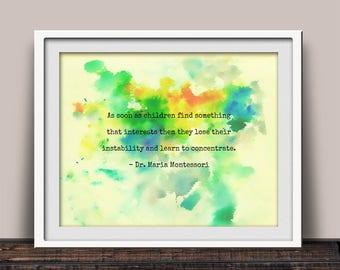 Children Learn to Concentrate - Montessori Quote - Montessori Quoted Print - Montessori Method - Montessorian Christmas Gift