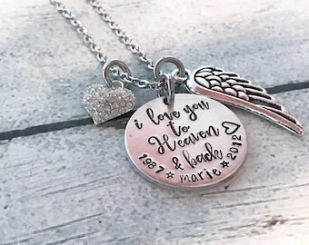 Memorial necklace - Hand stamped necklace - Custom necklace - Loss of loved one - Commemorative necklace - I love you to heaven and back