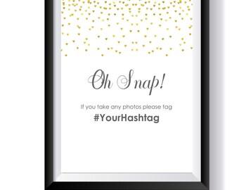 1qty Gold Wedding Hashtag Sign- Oh Snap Hashtag Party Sign- Gold Wedding Sign- Wedding Hashtags- If You Hashtag- Wedding Table Sign 8.5x11