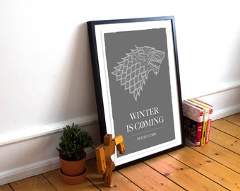 Winter is Coming INSPIRED Game of Thrones inspired Art Print / Poster / Wall Art / House Stark / Minimalist / Game of Thrones Poster / GOT