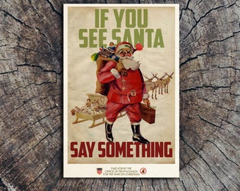 If You See Santa, Say Something // Postcard