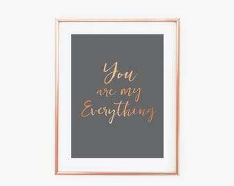 You are my Everything- Instant Digital Download