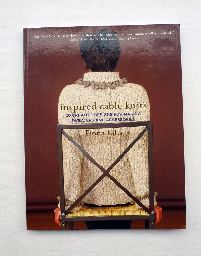 Inspired Cable Knits, 20 Creative Designs for Making Sweaters and ...