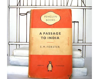 A Passage to India by E. M. Forster (Vintage, Penguin, Classics)