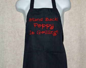 Funny Poppy Apron, Stand Back, Custom Personalized, Papa, Mom, Hubby, Bad Cook, Humorous BBQ, No Shipping Fee, Ready To Ship TODAY, AGFT 336