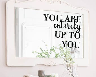You are... Mirror Decal, Bathroom Wall Decal, Bathroom Decor,Decor, Window Cling, Mirror Decal, Cling, Personalized, Inspirational Quotes