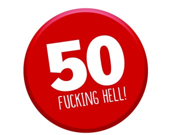 50th Birthday Gift. 50th Birthday Badge. 50th Buttons. Fiftieth Badges. Happy 50th. Age 50 Today. Men Women Party Decorations.