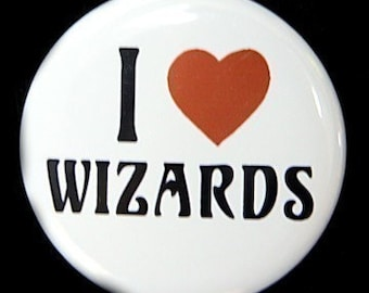 I Love Wizards - Pinback Button Badge 1 1/2 inch 1.5 - Keychain Magnet or Flatback
