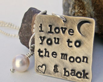 I love you to the moon and back Necklace - Moon and Back necklace - Sterling Silver Necklace - Hand Stamped