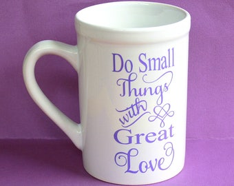 Faire des petites choses avec grand amour Mug - 16 onces - blanc tasse en céramique