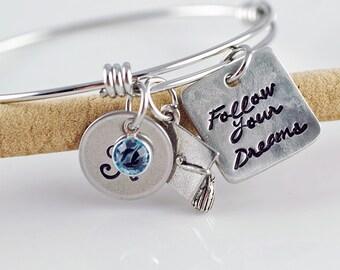 Follow your Dreams,Graduation Gift, Inspirational Bangle Bracelet, Graduation Bracelet, High School Graduation Gift, College Graduation Gift