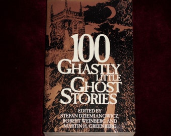 100 Ghastly Little Ghost Stories by Martin H. Greenberg - 1993