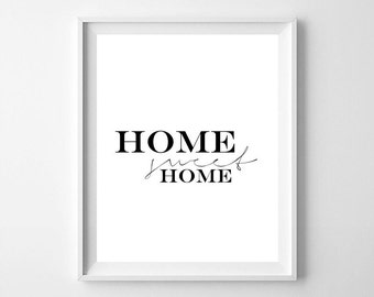 Home sweet home, typography, quote, home quote, home printable, typography printable, Home sweet home printable