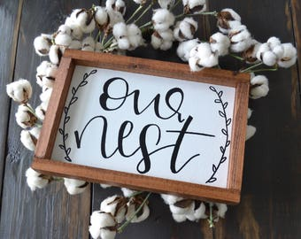 Our Nest - Rustic Home Sign