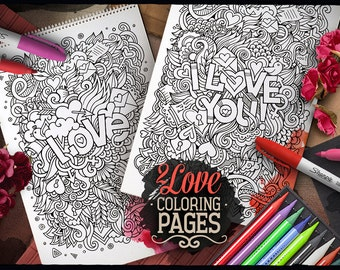 LOVE, I LOVE YOU, Digital Coloring Pages, Adult Coloring, Printable, Coloring sheet, Valentines Day, Happy Holiday, Doodle, Digital Download