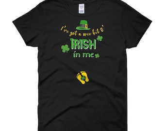 Got A Wee Bit O Irish Pregnancy St Patrick's Day Women's short sleeve t-shirt