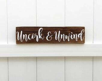 Uncork & Unwind | Wine Signs | Farmhouse Decor | Farmhouse Signs | Hand-Painted | Farmhouse | Wine Decor | Winery Signs  | Wine Gift | Vino