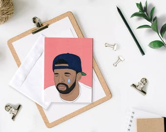 Drake Feels Greeting Card (Apologies Card, Greeting Card, Celebrity Pop Culture Card, Hip Hop Card)