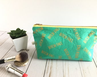 bitch face make-up bag, teal and gold makeup bag, gold makeup case, screen printed makeup pouch, wipeable lining, cuss word make-up bag