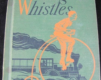 Engine Whistles // 1942 Hardback // The Alice and Jerry Books // Reading Foundation Series// 5th grade reader // Vintage and Collectible