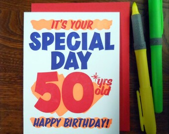 letterpress grocery store birthday sign 50 greeting card neon orange ink with red blue it's your special day 50 years old happy birthday