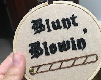 Blunt Blowin' Lil Wayne lyrics 4 inch embroidery hoop art