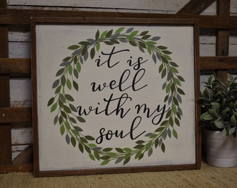 It is well with my soul | Inspirational Decor | Rustic Farmhouse Sign | Hand Painted | Home Decor