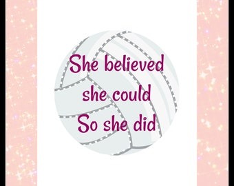 She believed she could so she did Volleyball Quote- digital download- 8 x 10 - Wall art - Wall Decor - Dorm room