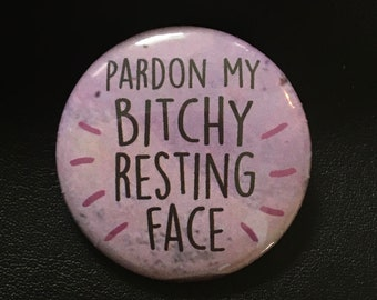 Resting Face - Button Pin