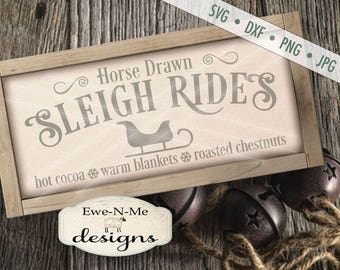 Christmas SVG - Sleigh Ride svg - Winter svg - Sleigh Ride Sign SVG - Commercial Use svg, dxf, png and jpg