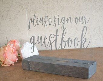 Please Sign Our Guestbook - Guest Book Table Sign - Guestbook Sign - Calligraphy Guestbook Sign - Acrylic Wedding Sign - Acrylic Sign