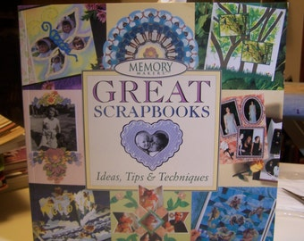 "Book ""Great Scrapbooks"" by Memory Makers ~ Ideas, Tips & Techniques Softcover 120 Pages"