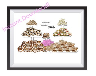 """Pittsburgh Cookie Table/Wedding Sign """"When Two Become Yinz"""" - DIGITAL Download/Printable!"""