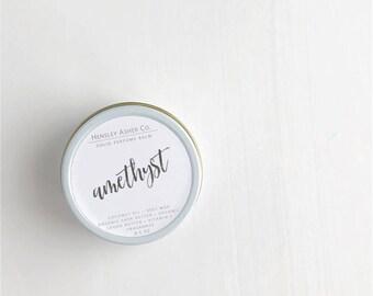 Amethyst Solid Perfume Balm- fragrance - scent-moisturizer- coconut oil- cocoa oil- vitamin e- shea butter- beeswax-salve- stocking stuffer