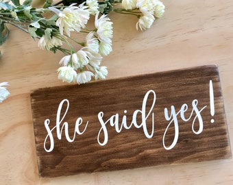 She Said Yes   She Said Yes Sign   Engagement Sign   Engagement Photo Sign   Engagement Photo Prop   Wedding Announcement Prop   Engagement