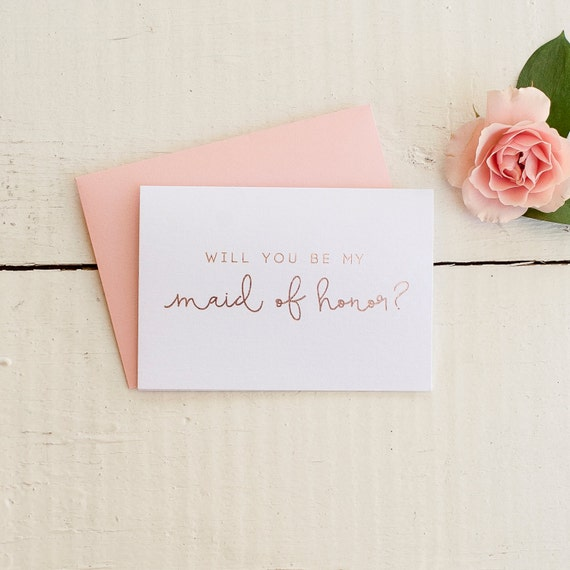 Rose Gold Foil Will You Be My Maid of Honor card, bridal party card, foil stamped notecard, wedding party card, bridal party maid invitation