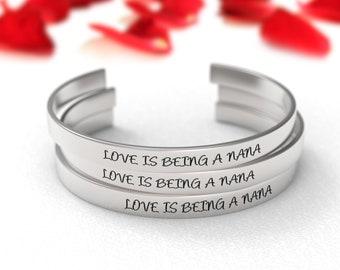 Love Is Being A Nana Bracelet - Gift For Nana, Grandparents Day, Mothers Day Gift, Nana Gift, From Granddaughter, Nana From Grandson