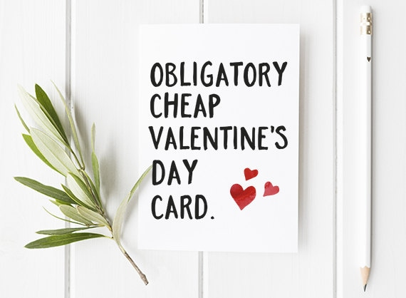 funny valentines day card obligatory cheap valentines day