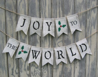 Christmas Banner, Christmas Bunting, Joy To The World Banner, Christmas Decor, Burlap Bunting Banner Garland, Rustic Holiday, Holiday Decor