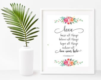 Wedding Gift, Love Bears All Things, Love Never Fails,  Bible Verse Print, Printable Art, Anniversary Gift, Instant Download, Wall Decor