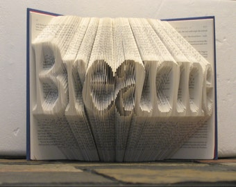 Folded Book Art Sculpture - your name here - 7 letters - made to order
