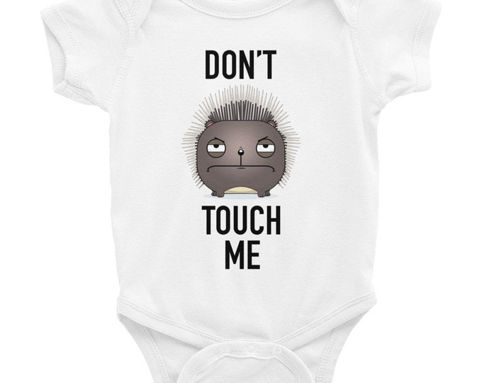 Don't Touch Me Porcupine Baby Bodysuit | Don't Touch Baby | Hands Off | Funny Porcupine Baby Bodysuit