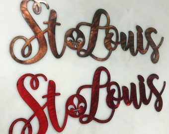 St. Louis  Metal Wall Sign 16, 20, or 24 inch long