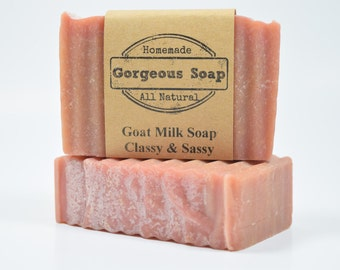 Classy & Sassy Goat Milk Soap - All Natural Soap, Handmade Soap, Homemade Soap, Handcrafted Soap