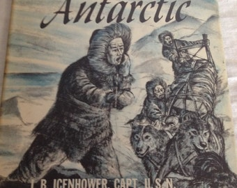 The First Book Of The Antarctic 1956