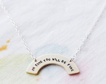 In Time You Will Be Fine Sterling Silver or Brass Necklace, Can Be Personalised. Custom Necklace. Rainbow Necklace