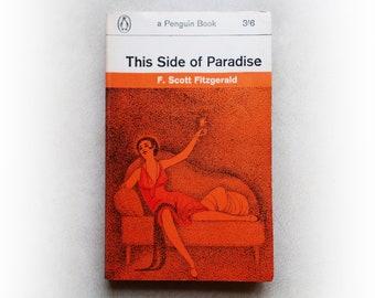 F Scott Fitzgerald - This Side of Paradise - Penguin vintage paperback book - 1965