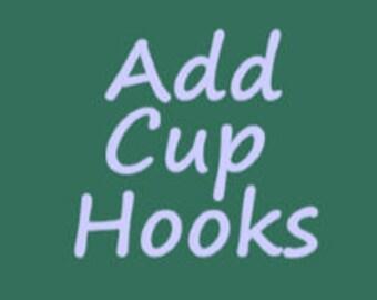 ADD CUP HOOKS to my Option A Shelf