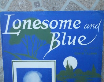"""1932 """"Lonesome and Blue"""" Sheet Music by Edwin Tillman"""