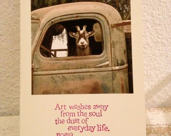 Picasso Quotation on Card, Goat Truck Driver, Handmade Photo Card